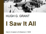 Hugh G. Grant's 'I saw it all,' now available in its entirety