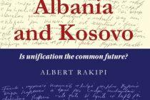 Albania and Kosovo: Is Unification the Common Future?
